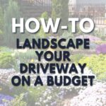 Howtolandscapeyourdriveway_2